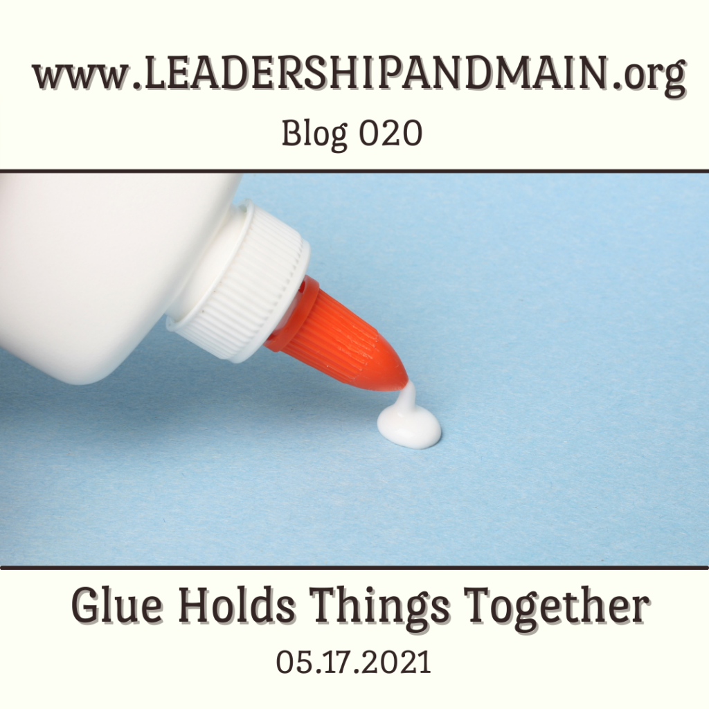 Glue Holds Things Together